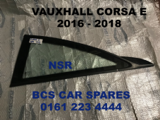 VAUXHALL CORSA  E   N/S  REAR   GLASS / WINDOW     PASSENGER  SIDE     2016  -  2017    ( 3 DOOR )